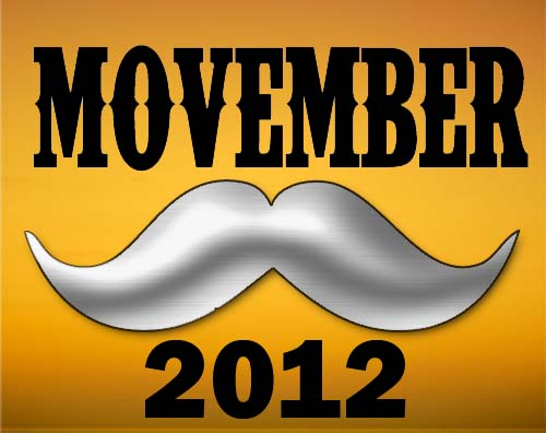 MOVEMBER-2012, Got Stache? Movember The True Viral Movement