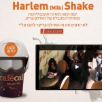 Israel's Café Café Launches The Harlem (Milk) Shake