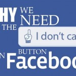 "Do We Need The ""I Don't Care"" Button On Facebook?"