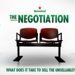 Heineken's The Negotiation: Real Or Fake?