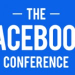10 Facebook Lessons Learned From The Facebook Conference