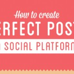 How To Create Perfect Posts On Social Media